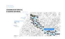 ACESSIBILIDADE ESPACIAL E DESENHO UNIVERSAL