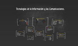Tecnologías de la Información y las Comunicaciones.