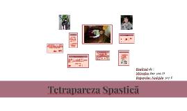 Tetrapareza Spastică