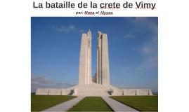 La bataille de la crete de Vimy
