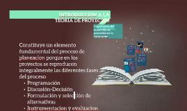 INTRODUCCION A LA TEORIA DE PROYECTOS