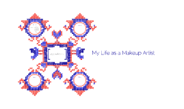 My Life as a Makeup Artist