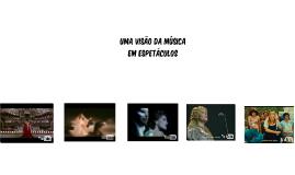 Uma visão da música em espetáculos