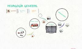 PEDAGOGÍA GENERAL