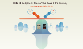 Time of the Doves & Z's Journey