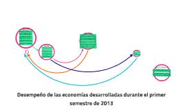 Desempeño de las economias desarrolladas durante el primer semestre de 2013