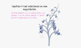 Capitulo 9: Las relaciones en una negociacion