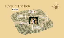 Deep In The Den