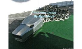 Titanoboa Robot