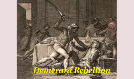 Copy of Demerara Rebellion