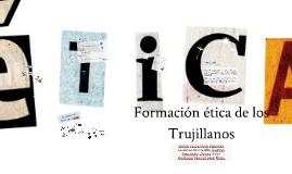 Formación ético de los Trujillanos