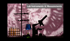 Lab Instruments and Measurement