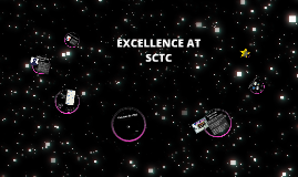 Excellence at SCTC
