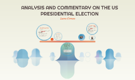 US Presidential Election Analysis - Laura Corona