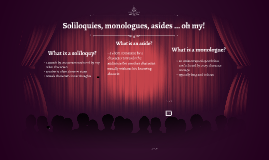 Copy of Soliloquys vs. Monologues