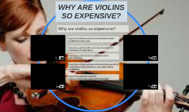 WHY ARE VIOLINS SO EXPENSIVE?