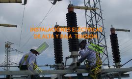 Copy of INSTALACIONES ELECTRICAS  DE ALTA Y BAJA  TENSIÓN