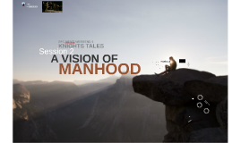SFC Knights Tales - A Vision of Manhood (Session 2)
