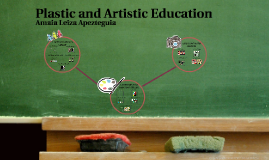 Plastic and Artistic Education