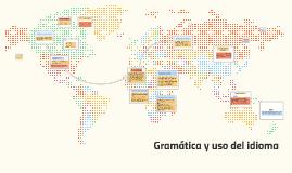 Gramática y uso del idioma
