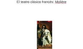 Tema 2.3: El teatro clásico francés: Molière