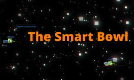 Smart Bowl
