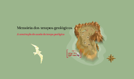 Memória dos tempos geológicos