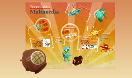 Tecnologías multimedia