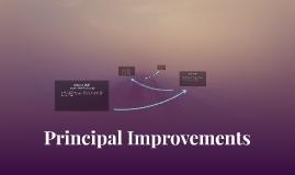 Principal Improvements