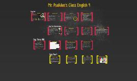 Mr. Psalidas Class English 9 Day 1-4