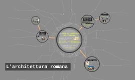 L'architettura romana