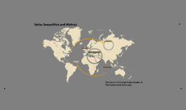 Syria: Geopolitics and History