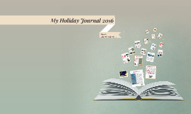 My Holiday Journal 2016