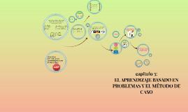 EL APRENDIZAJE BASADO EN PROBLEMAS Y EL MÉTODO DE CASO