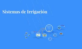 Sistemas de Irrigación