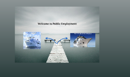 Copy of Welcome to Public Employment