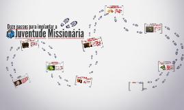 Copy of Copy of Doze passos para implantar a Juventude Missionária