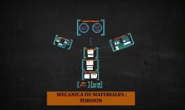 MECANICA DE MATERIALES : TORSION