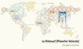 Le Kitesurf (Planche Volante)