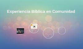 Experiencia Bíblica en Comunidad