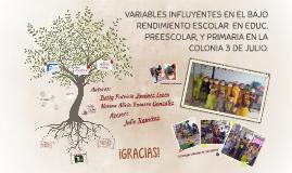 VARIABLES INFLUYENTES EN EL BAJO RENDIMIENTO ESCOLAR  EN EDU