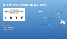 IETF Engineering Task Force
