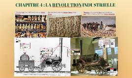 CHAPITRE 4: LA REVOLUTION INDUSTRIELLE