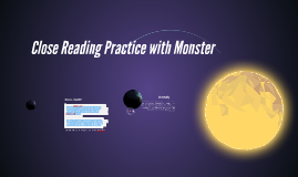 Close Reading Practice with Monster