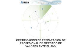 CERTIFICACIÓN DE PREPARACIÓN DE PROFESIONAL DE MERCADO DE VA