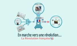 Copie de En marche vers la révolution