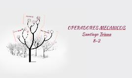 Copy of OPERADORES MECANICOS