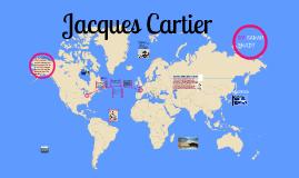 Jacques Cartier by sarah brady on Prezi