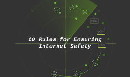 10 Rules for Internet Safety