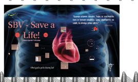 SBV - Save a Life!